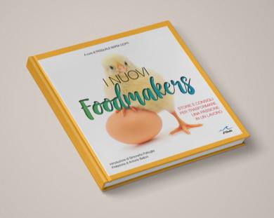 I NUOVI FOOD MAKERS: UN MANUALE PER L'ISTRUZIONI